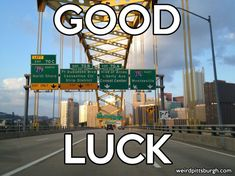 Coming out of the Fort Pitt Tunnel and what you first see of Pittsburgh - Good Luck! Pittsburgh City, Pittsburgh Steelers, Lets Go Pens, Go Steelers, Steeler Nation, Three Rivers, Best Cities, Newcastle, So Little Time