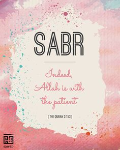 Sabr Patience Watercolor Art Print Digital Instant by SawabStore Islamic Inspirational Quotes, Islamic Love Quotes, Muslim Quotes, Religious Quotes, Quran Quotes Love, Allah Quotes, Cadre Diy, Islamic Quotes Wallpaper, Islamic Wall Art