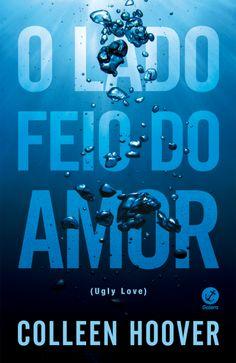 O Lado Feio do Amor - Ugly Love