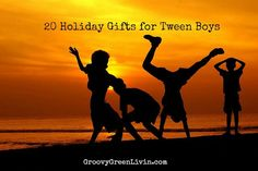 20 Holiday Gifts for Tween Boys - Groovy Green Livin