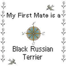 Black Russian Terrier: My First Mate is an Black Russian Terrier Cross Stitch…