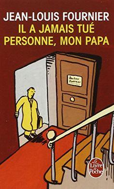 Jean-Louis FOURNIER, Le Livre de poche, 1999