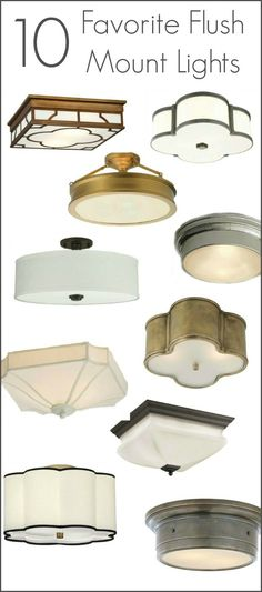 Ten Favorite flush mount ceiling lights at all price points!
