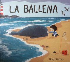 La Ballena _Benji Davies - Los Cuentos de la Caputxeta