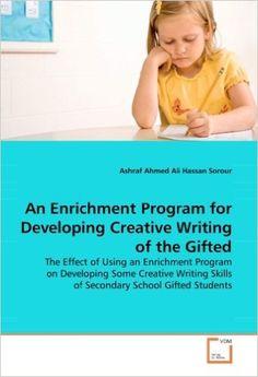 An Enrichment Program for Developing Creative Writing of the Gifted: Amazon.es: Ashraf Sorour: Libros en idiomas extranjeros