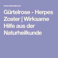 Gürtelrose - Herpes Zoster | Wirksame Hilfe aus der Naturheilkunde