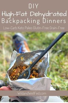 DIY High-Fat Dehydrated Dinners for Backpack Hunting - Wild & Well Fed - How to make your own low-carb, high-fat backing food. Grain-free, Gluten-free, and Paleo (optional) - Dehydrated Backpacking Meals, Backpacking Food, Camping Meals, Camping Recipes, Camping Cooking, Camping Dishes, Ultralight Backpacking, Freezer Recipes, Freezer Cooking