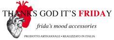 Linea di accessori Ispirata all'opera e al Mood di Frida Khalo