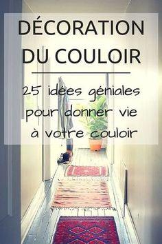 Décoration Couloir : 25 Idées Géniales à Découvrir ! http://www.homelisty.com/decoration-couloir/