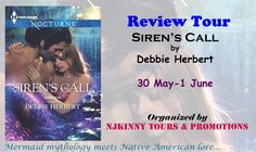 #‎ReviewTour‬ ‪#Schedule: Siren's Call by @DebHerbertWrit Checkout this very interesting ‪#‎Mermaid‬ ‪#‎RomanticSuspense‬ and drop by the participating blogs to enter and win #Paperbacks, #KindleBooks and #DigitalCopies of all her awesome books in this series & read their ‪#‎Reviews‬ of the book! http://njkinnytoursandpromotions.blogspot.in/2015/02/reviewtour-signup-sirens-call-by-debbie.html #ParanormalRomance #Mermaids #MustRead