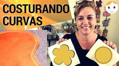 COMO COSTURAR CURVAS, REDONDO OU CÍRCULOS PARA INICIANTES | DRICA TV | S...