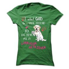 GOD SENT ME A LABRADOR RETRIEVER AS A TRUE FRIEND  fb.com/catloverspages