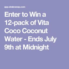 Enter to Win a 12-pack of Vita Coco Coconut Water - Ends July 9th at Midnight