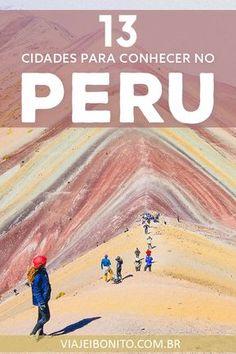 13 lugares imperdíveis para visitar no Peru #peru #machupicchu #southamerica #viagem #viajes #dicas #ferias
