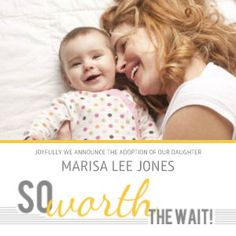 So Worth the Wait Adoption Announcements