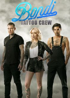 Bondi Ink Tattoo Crew (2017) - Joined by industry superstar Megan Massacre, the crew of a premier tattoo shop in Australia must contend with clients, celebs and creative quarrels.