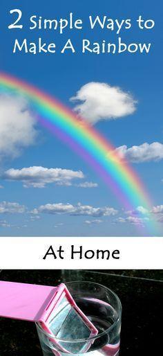 2 Super Easy Ways to Make A Rainbow At Home. My kid had a blast!