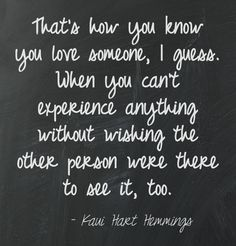 That's how you know you love someone.
