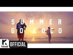 [MV] Loco(로꼬) _ Summer Go Loco (Feat. GRAY) - YouTube