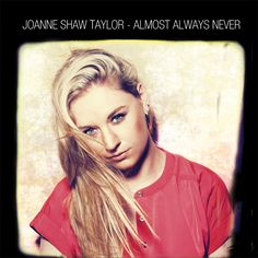 Joanne Shaw Taylor on tour with special guest Tristan Mackay