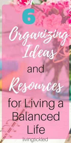 6 Organizing ideas and resources for living a balanced life, happiness, organization ideas, positive living, motherhood What does positive living look like? Organization and life balance. Here are six ideas and resources for organizing your life. Tips And Tricks, Organizing Hacks, Storage Organization, Organising, Food Storage, Konmari Methode, Affirmations, Finding Purpose, Quotes About Motherhood