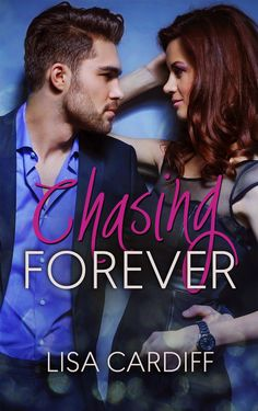 Renee Entress's Blog: [Cover Reveal] Chasing Forever by Lisa Cardiff http://reneeentress.blogspot.com/2014/05/cover-reveal-chasing-forever-by-lisa.html