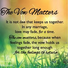 Why the Vow Matters #marriage