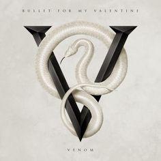 Bullet For My Valentine - Venom (2015) ♡