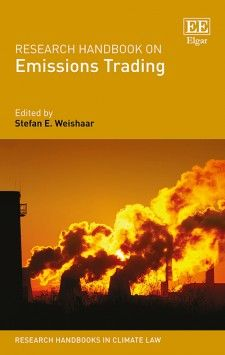Research handbook on emissions trading / edited by Stefan E. Weishaar