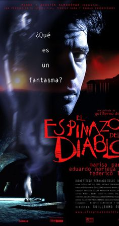 Directed by Guillermo del Toro.  With Marisa Paredes, Eduardo Noriega, Federico Luppi, Fernando Tielve. After Carlos - a 12-year-old whose father has died in the Spanish Civil War - arrives at an ominous boys' orphanage, he discovers the school is haunted and has many dark secrets that he must uncover.