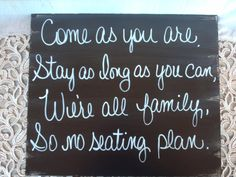 Black and White No Seating Plan Wedding Sign by SassySouthernCharm, $20.00