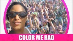[VLOG] COLOR ME RAD  #COLORMERAD