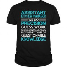 Awesome Tee For Assistant Kitchen Manager T-Shirts, Hoodies, Sweatshirts, Tee Shirts (22.99$ ==> Shopping Now!)