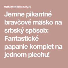 Jemne pikantné bravčové mäsko na srbský spôsob: Fantastické papanie komplet na jednom plechu!