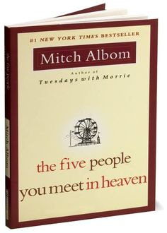 The Five People You Meet In Heaven by Mitch Albom. The ONLY book able to being me to tears each time I read it.