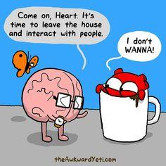 #interacting #letsgoout #dontwanna Akward Yeti, The Awkward Yeti, Cute Comics, Funny Comics, Intj, Heart And Brain Comic, Funny Cute, Hilarious, Super Funny