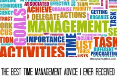The Best Time Management Advice I Ever Received...