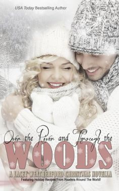 Over the River and Through the Woods, http://www.amazon.co.uk/dp/B00HBIT62C/ref=cm_sw_r_pi_awdl_UYD8tb0YXERSB