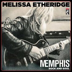 Melissa Etheridge - Memphis Rock and Soul Vinyl LP October 7 2016