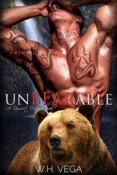 Unbearable: Russet Falls Series by W.H. Vega https://www.amazon.co.uk/dp/B00LYM5BBQ/ref=cm_sw_r_pi_dp_jHJNxb7D4QNPB