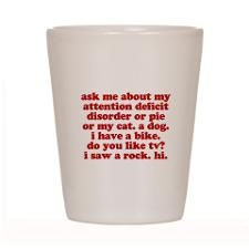 Funny My ADD Quote Shot Glass