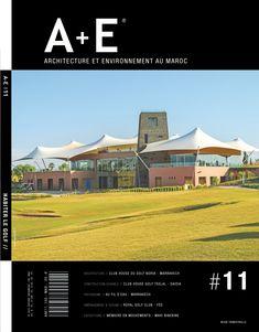 [OUT NOW] 🖤 A+E #11 // Habiter le golf  En couverture: club house du golf Noria à Marrakech  Architecte: Youssef Melehi Crédit photo: Jean-Claude Laffitte #aemag #architecture