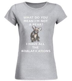 Koalafications Funny Koala Bear T-Shirt Animal Pun horse t-shirts with funny sayings, horse t-shirts for sale, horse t shirts with sayings, horse t shirt designs, horse t shirts uk, horse t shirt girl, horse t shirts australia, horse t shirts canada, horse t shirts for toddlers, horse t shirts south africa, horse t-shirts, horse t shirt, horse t shirt sa