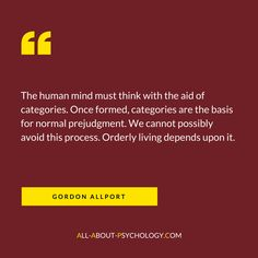 Quote from Gordon Allport's classic book 'The Nature of Prejudice.' Visit --> http://www.all-about-psychology.com for free psychology information and resources. #psychology
