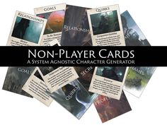 Non-Player Cards (NPC): An NPC Inspiration Generator - Kickstarter from Andreas Walters. Awesome idea for a card-based generator of NPCs. Backed!