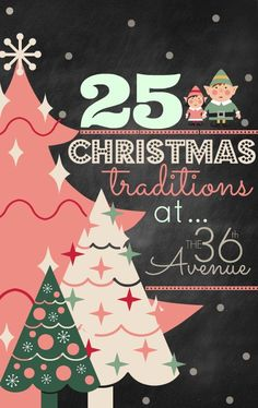 25 Christmas Traditions at the36thavenue.com …Simple and memorable ways to celebrate, what are your Christmas traditions?  Do you plan on starting any new ones this year?