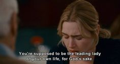 Kate Winslet - The Holiday--one of the best lines in the whole film