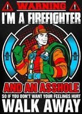 Sorry baby! This never applies to you! Firefighter Humor, Firefighter Love, Wildland Firefighter, Volunteer Firefighter, Firefighters Girlfriend, Firefighter Training, Firemen, Fire Dept, Fire Department