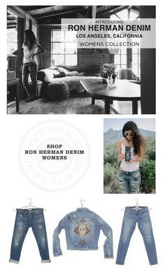 The Ron Herman Denim Women's Collection. Exclusively at Ron Herman and RonHerman.com