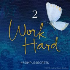 Pure and simple… your ideas won't work unless you do! Finding and sticking to a work routine isn't always easy or perfect - but it's an important goal if you want to grow. How do you structure your workday for success? #7simplesecrets #createalifeyoulove